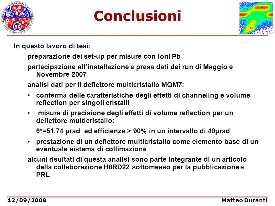 Conclusioni In questo lavoro di tesi: