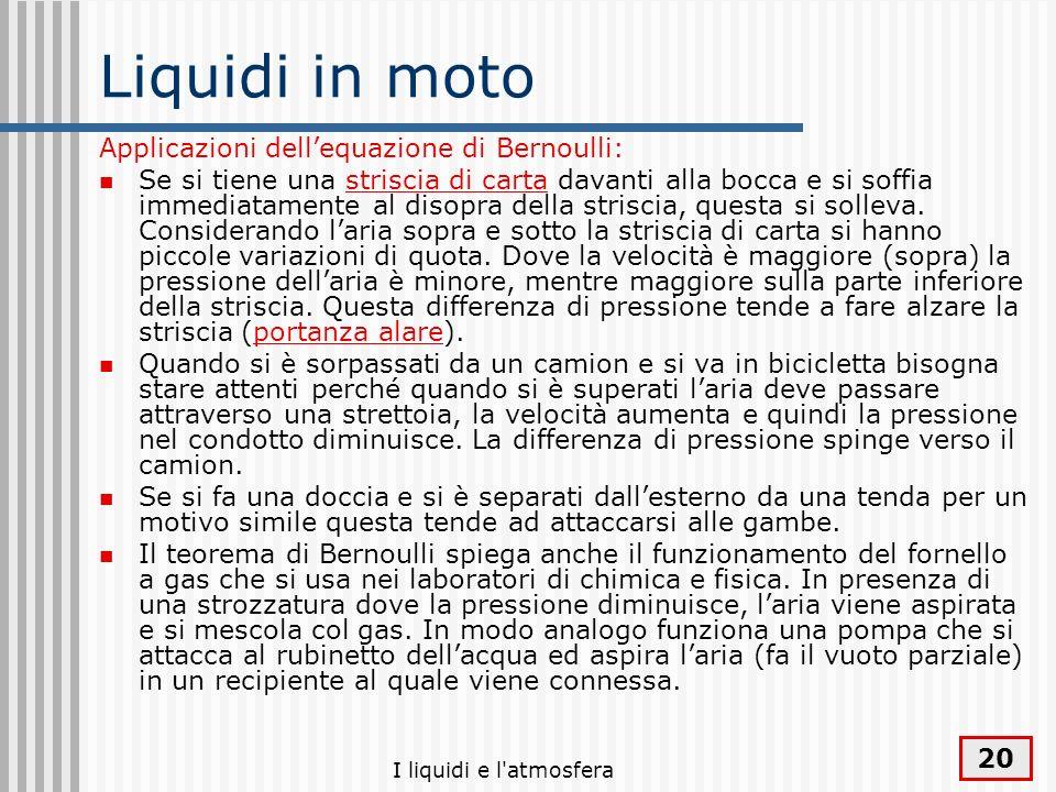 Liquidi in moto Applicazioni dell'equazione di Bernoulli: