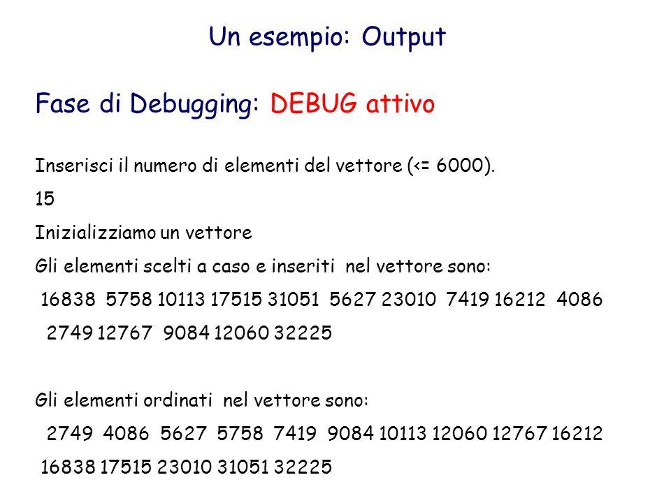 Fase di Debugging: DEBUG attivo