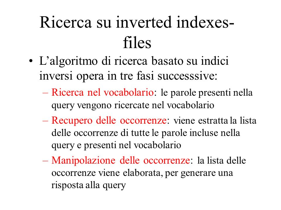 Ricerca su inverted indexes-files