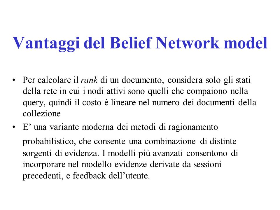 Vantaggi del Belief Network model