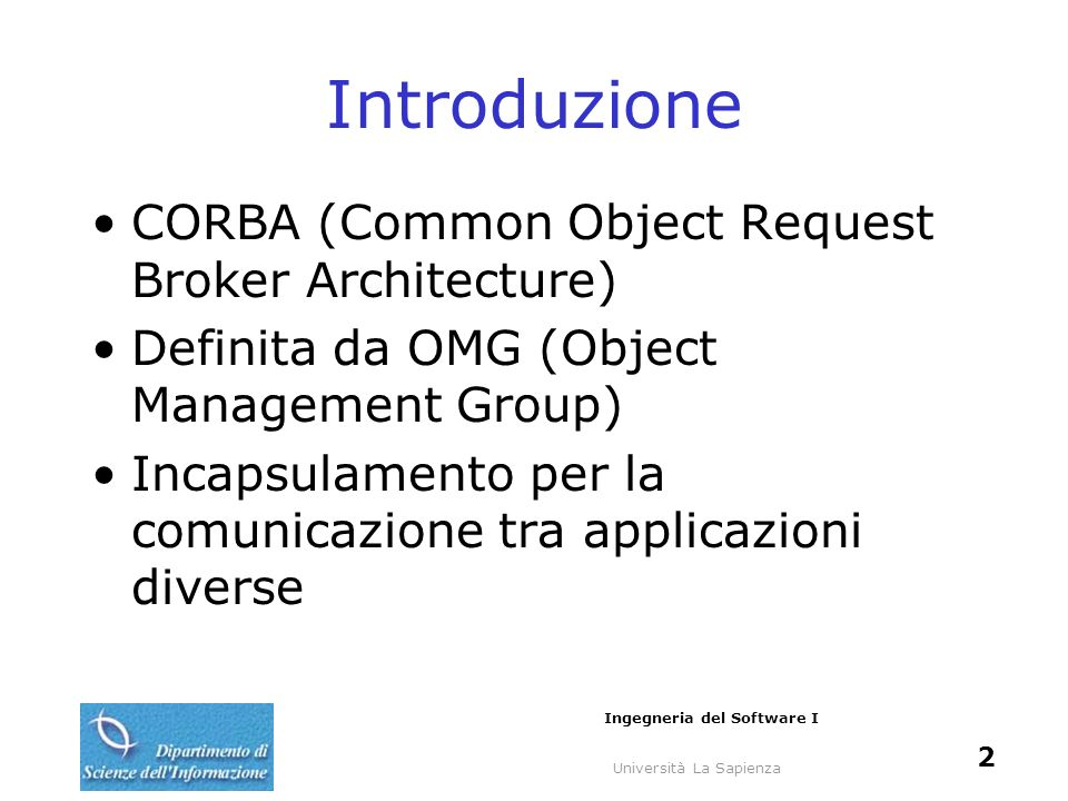 Introduzione CORBA (Common Object Request Broker Architecture)