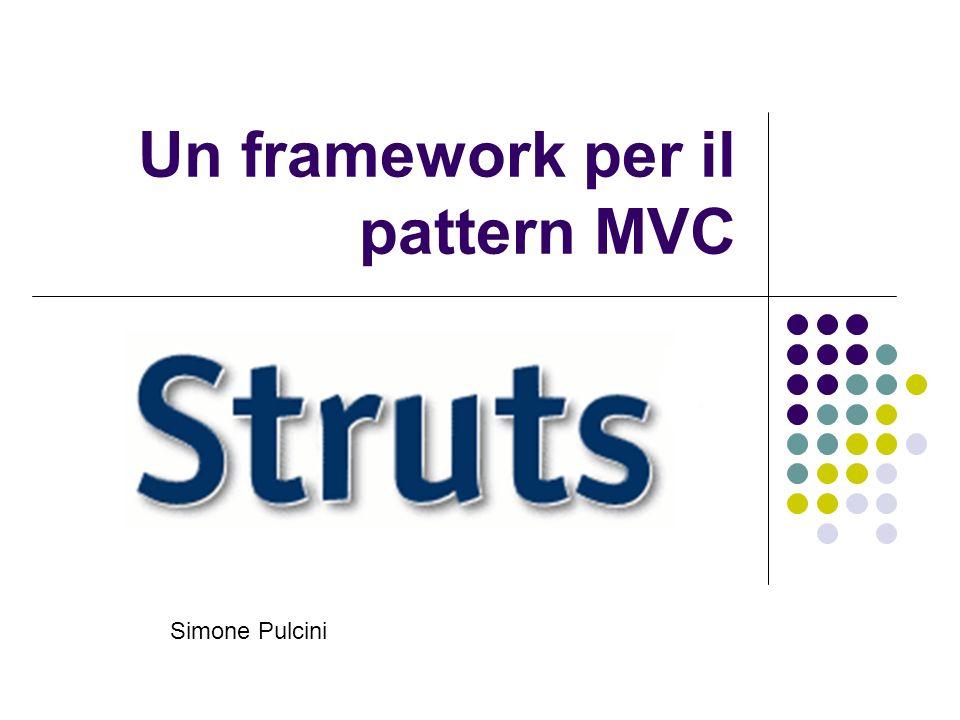 Un framework per il pattern MVC