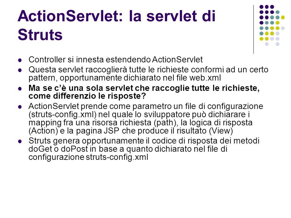 ActionServlet: la servlet di Struts