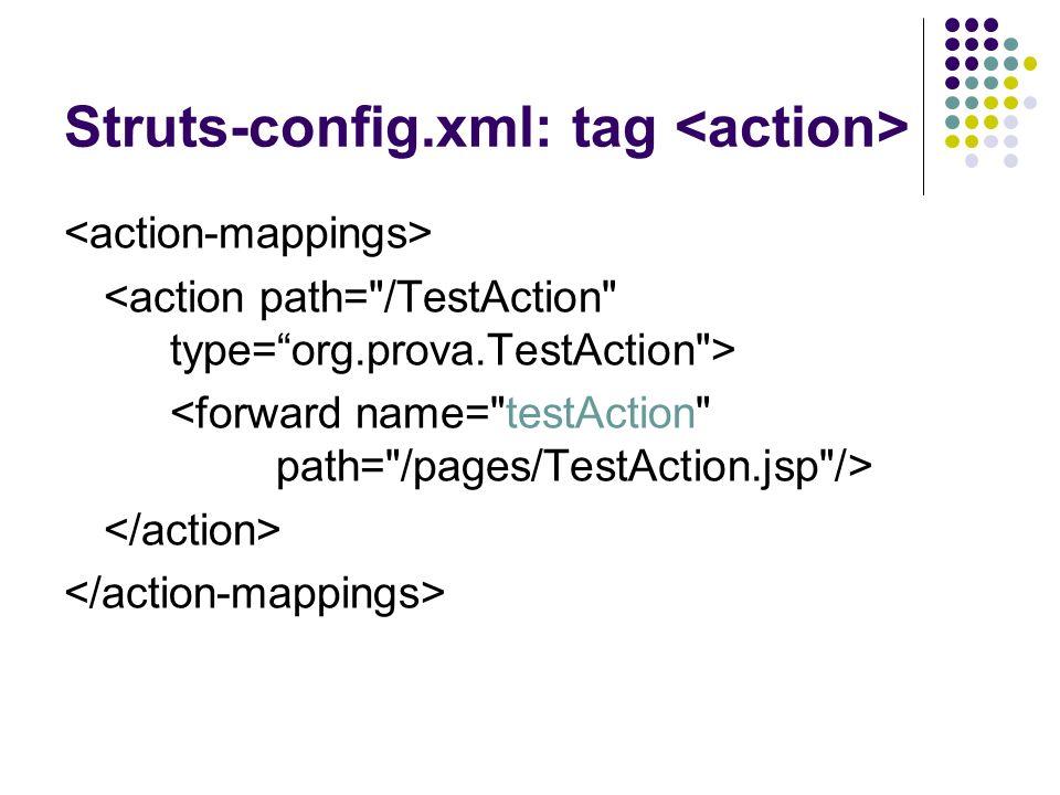 Struts-config.xml: tag <action>