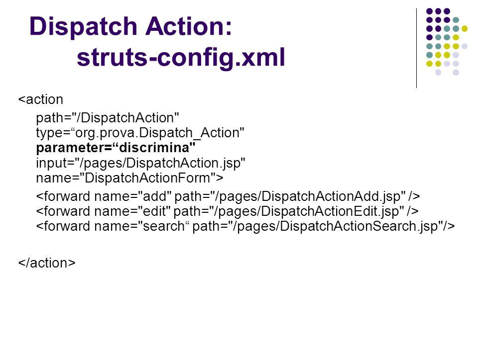 Dispatch Action: struts-config.xml