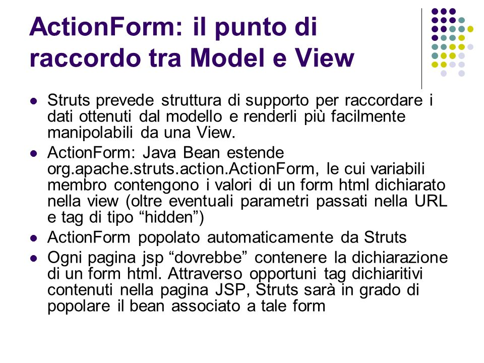 ActionForm: il punto di raccordo tra Model e View