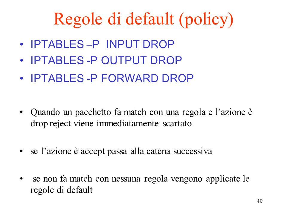 Regole di default (policy)