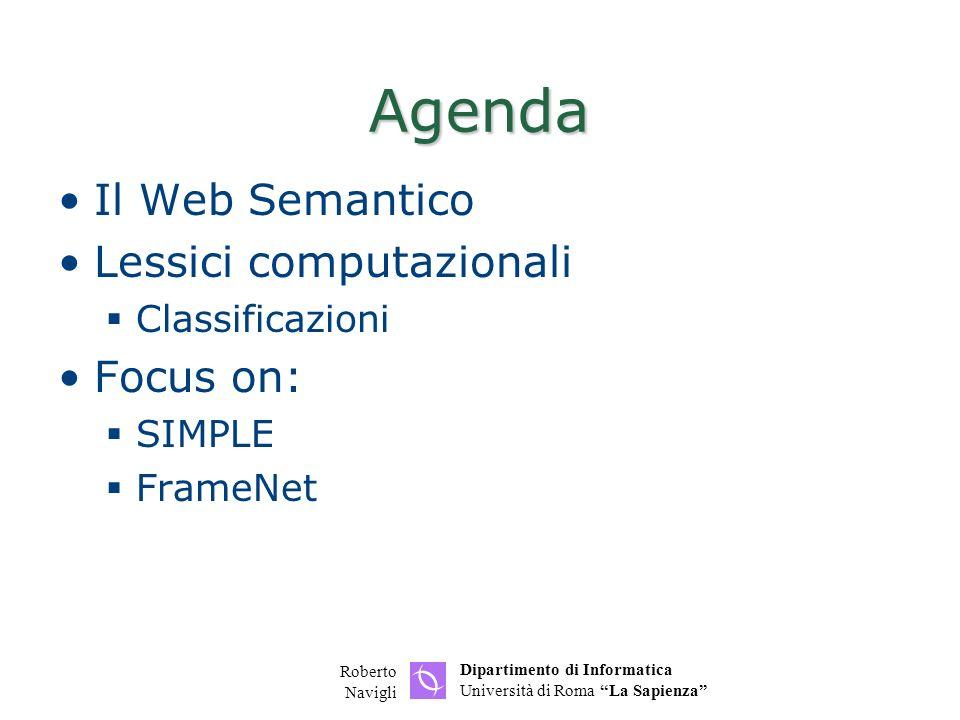 Agenda Il Web Semantico Lessici computazionali Focus on:
