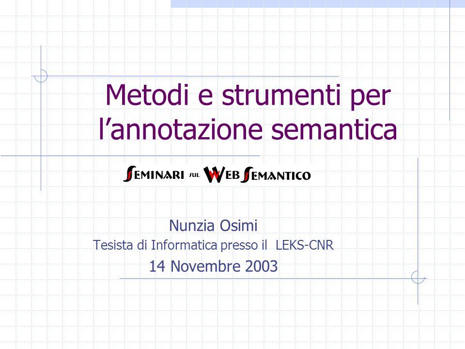 Metodi e strumenti per l'annotazione semantica