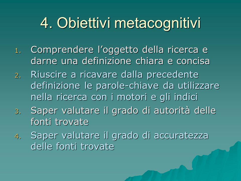 4. Obiettivi metacognitivi