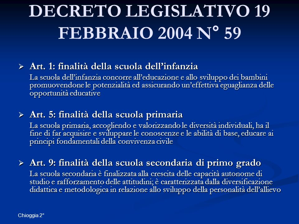 DECRETO LEGISLATIVO 19 FEBBRAIO 2004 N° 59
