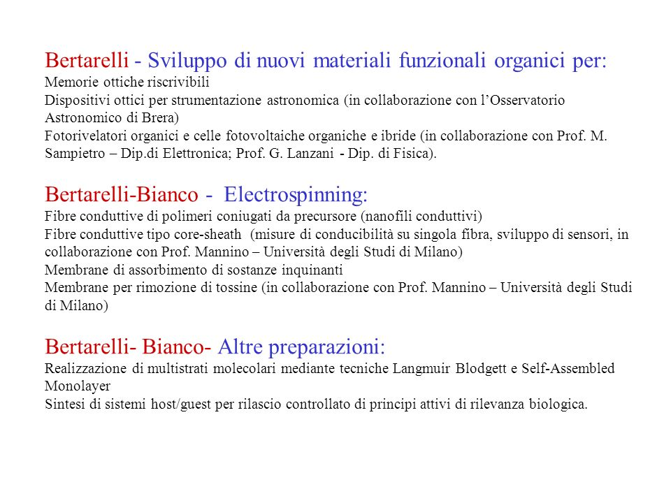 Bertarelli - Sviluppo di nuovi materiali funzionali organici per: