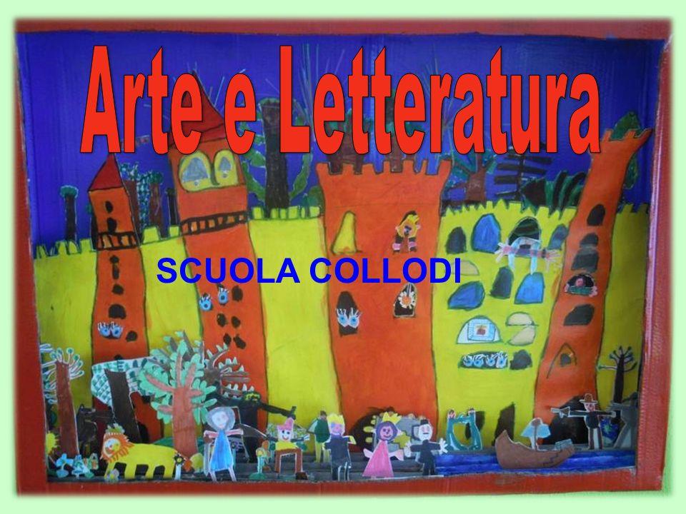 Arte e Letteratura SCUOLA COLLODI