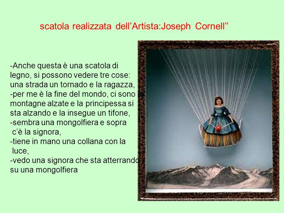 scatola realizzata dell'Artista:Joseph Cornell''