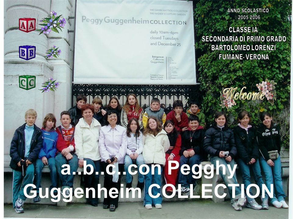 a..b..c..con Pegghy Guggenheim COLLECTION