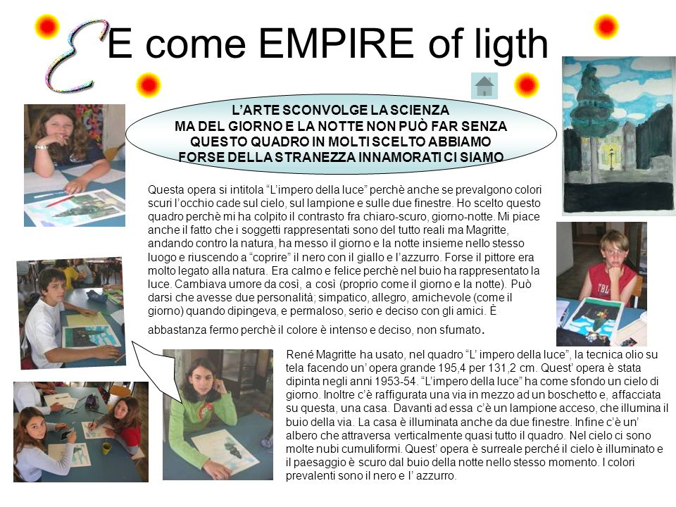 E come EMPIRE of ligth L'ARTE SCONVOLGE LA SCIENZA