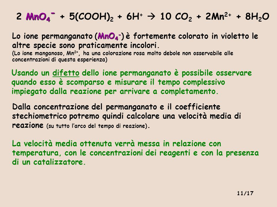 2 MnO4- + 5(COOH)2 + 6H+  10 CO2 + 2Mn2+ + 8H2O