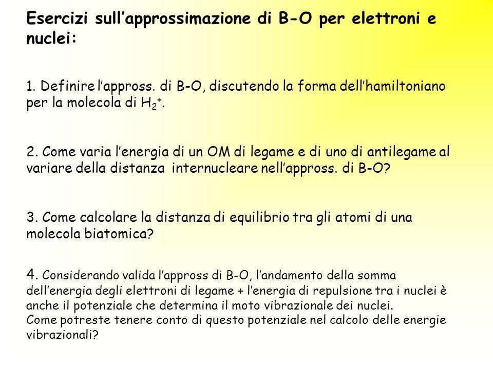Esercizi sull'approssimazione di B-O per elettroni e nuclei: