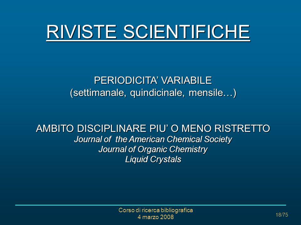 RIVISTE SCIENTIFICHE PERIODICITA' VARIABILE (settimanale, quindicinale, mensile…)