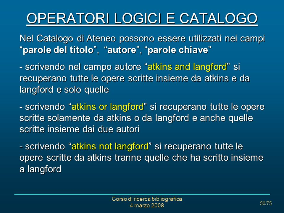 OPERATORI LOGICI E CATALOGO