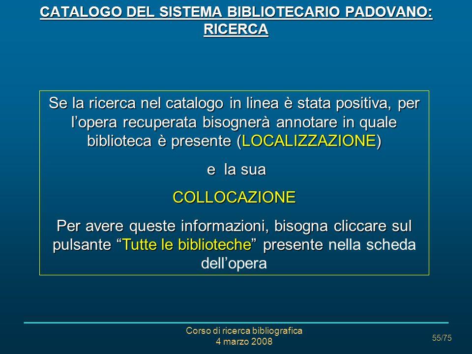 CATALOGO DEL SISTEMA BIBLIOTECARIO PADOVANO: RICERCA