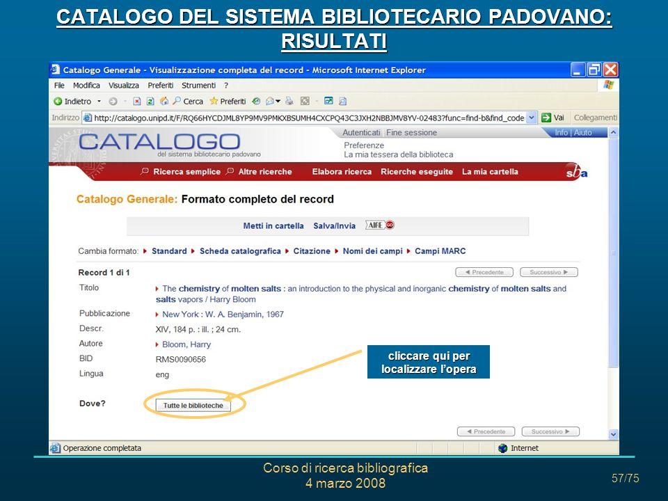 CATALOGO DEL SISTEMA BIBLIOTECARIO PADOVANO: RISULTATI