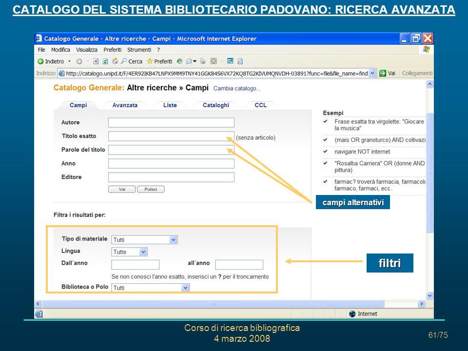 CATALOGO DEL SISTEMA BIBLIOTECARIO PADOVANO: RICERCA AVANZATA
