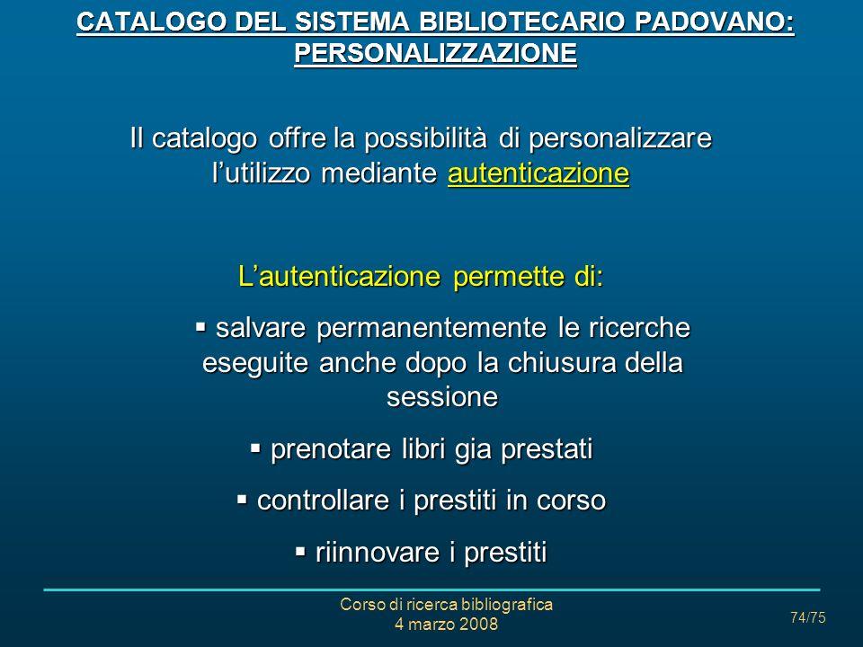 CATALOGO DEL SISTEMA BIBLIOTECARIO PADOVANO: PERSONALIZZAZIONE