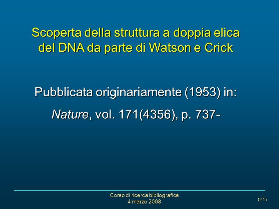 Pubblicata originariamente (1953) in: Nature, vol. 171(4356), p. 737-