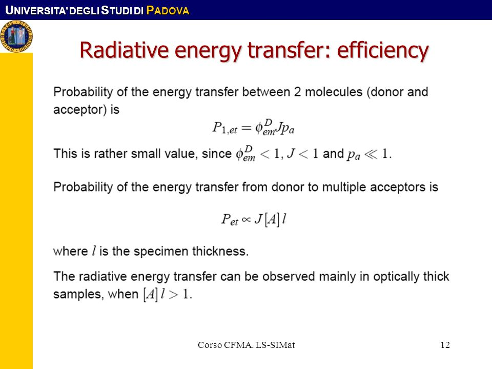 Radiative energy transfer: efficiency