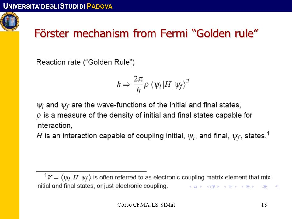 Förster mechanism from Fermi Golden rule