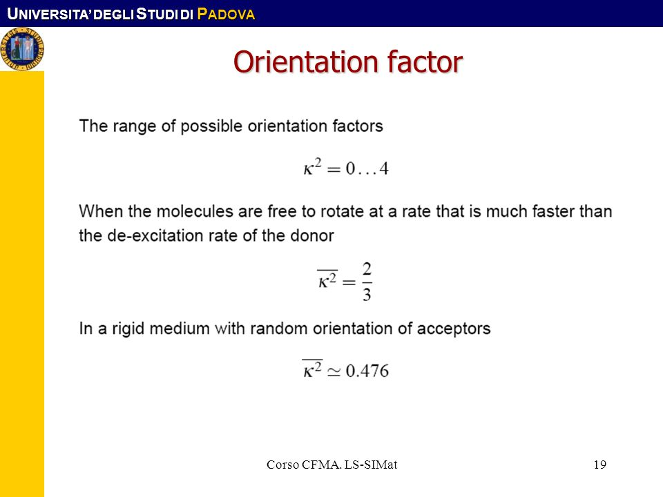 Orientation factor Corso CFMA. LS-SIMat Corso CFMA. LS-SIMat