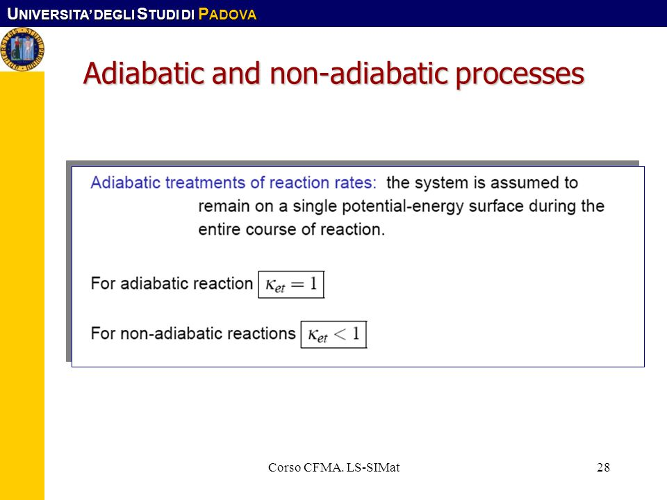 Adiabatic and non-adiabatic processes