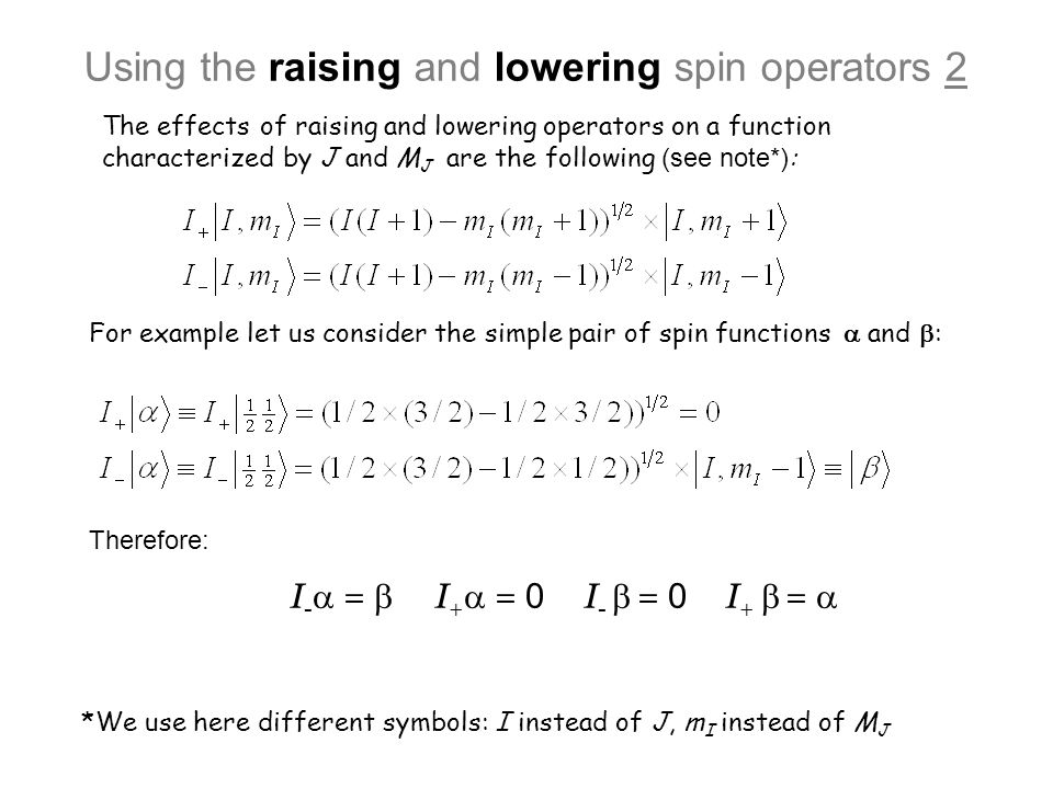 Using the raising and lowering spin operators 2