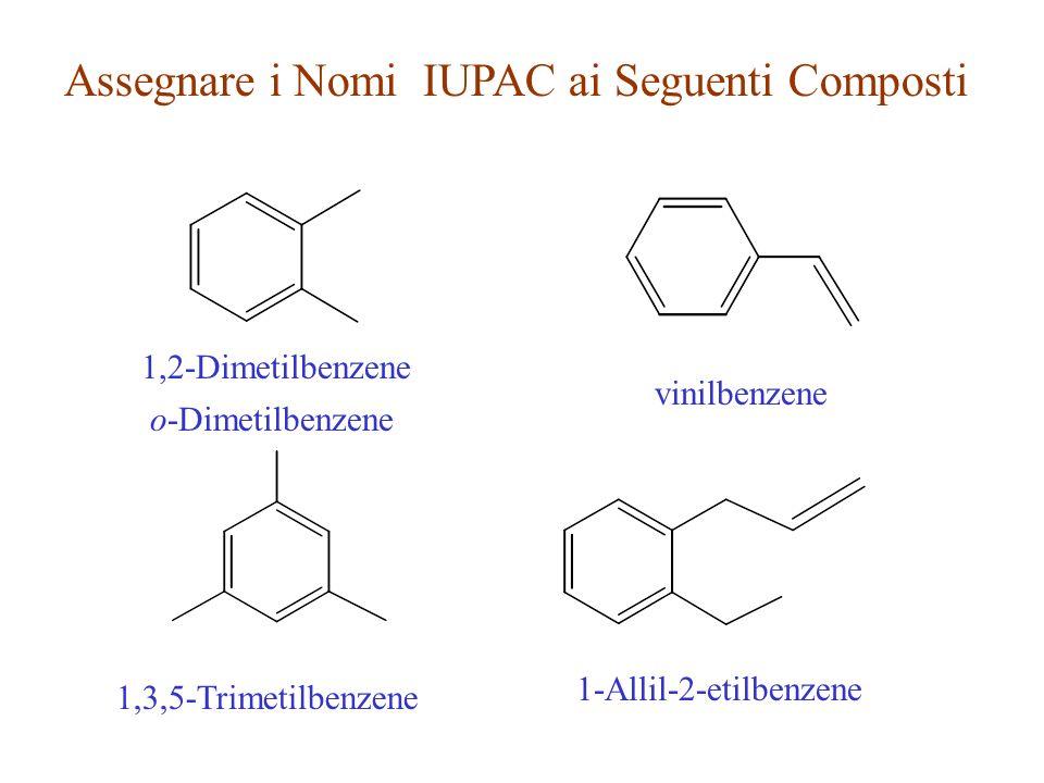 Assegnare i Nomi IUPAC ai Seguenti Composti