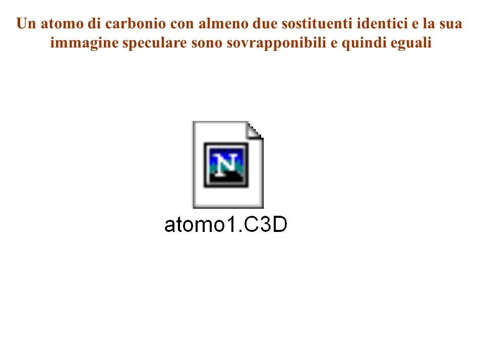 Un atomo di carbonio con almeno due sostituenti identici e la sua