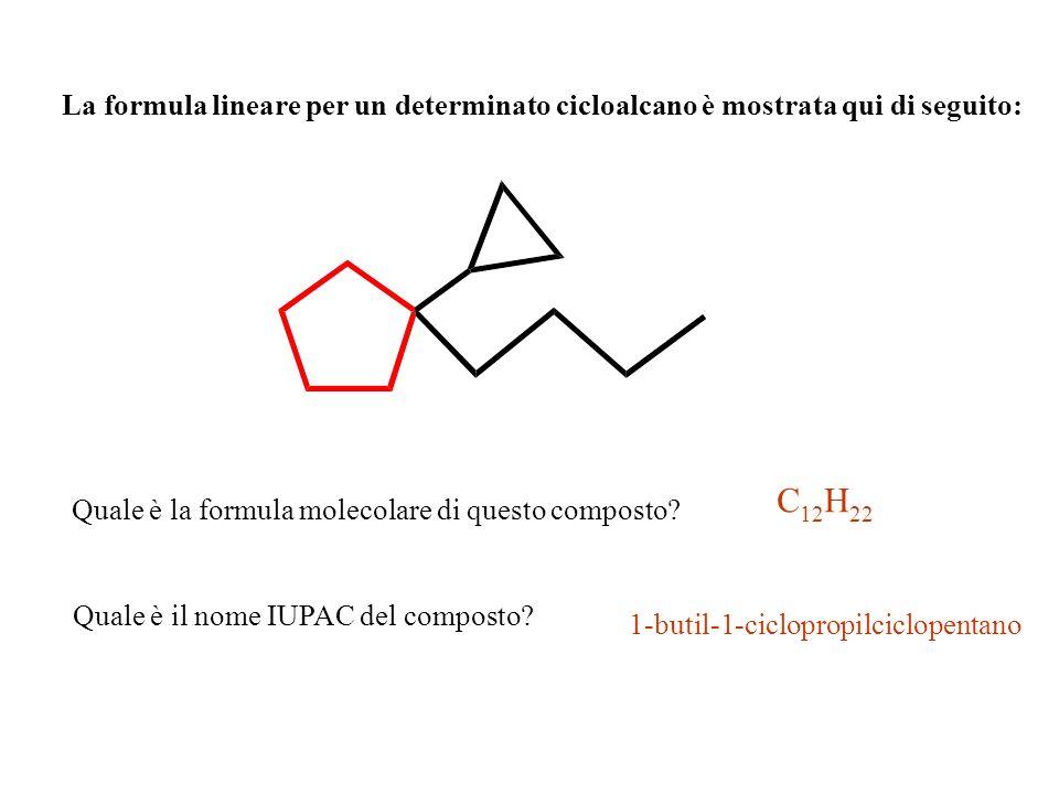 La formula lineare per un determinato cicloalcano è mostrata qui di seguito: