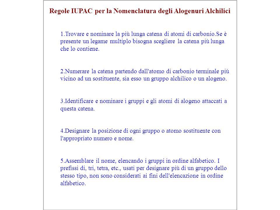 Regole IUPAC per la Nomenclatura degli Alogenuri Alchilici