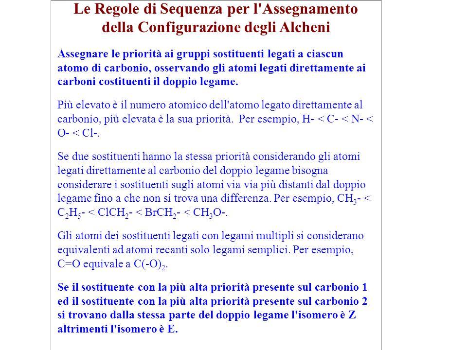 Le Regole di Sequenza per l Assegnamento della Configurazione degli Alcheni.