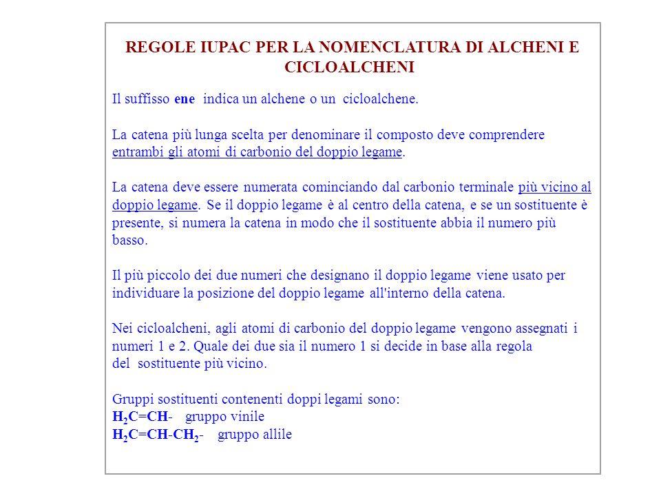 REGOLE IUPAC PER LA NOMENCLATURA DI ALCHENI E CICLOALCHENI