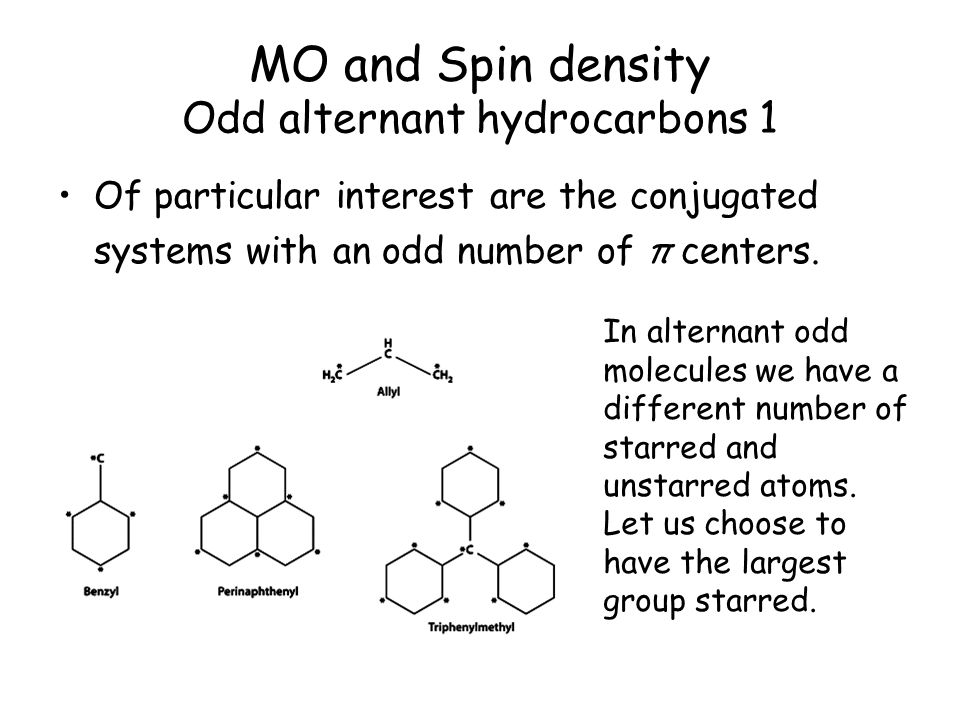 MO and Spin density Odd alternant hydrocarbons 1
