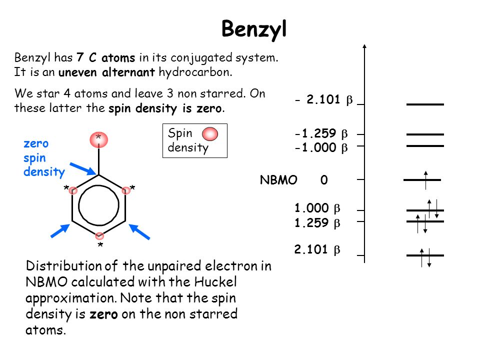 Benzyl Benzyl has 7 C atoms in its conjugated system. It is an uneven alternant hydrocarbon.