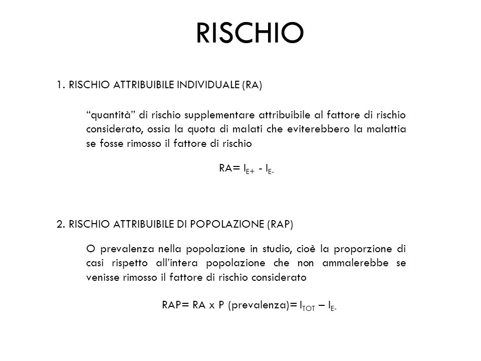 RISCHIO 1. RISCHIO ATTRIBUIBILE INDIVIDUALE (RA)