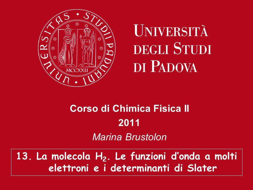 Corso di Chimica Fisica II 2011 Marina Brustolon