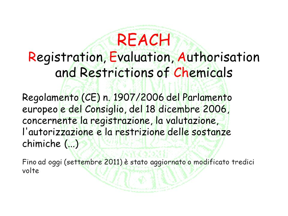 Registration, Evaluation, Authorisation and Restrictions of Chemicals