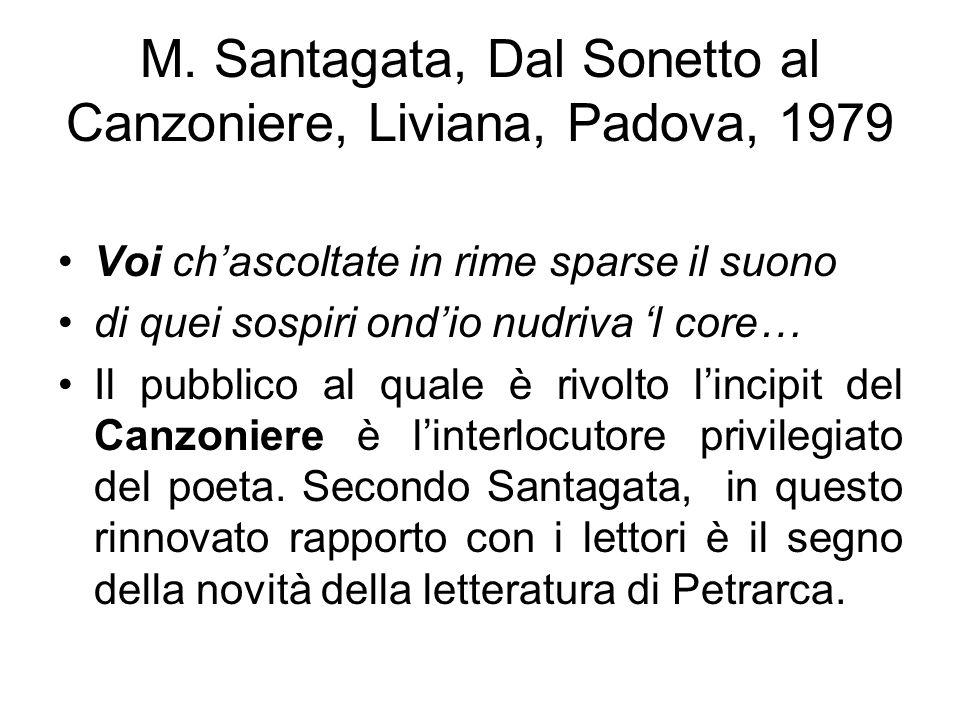 M. Santagata, Dal Sonetto al Canzoniere, Liviana, Padova, 1979