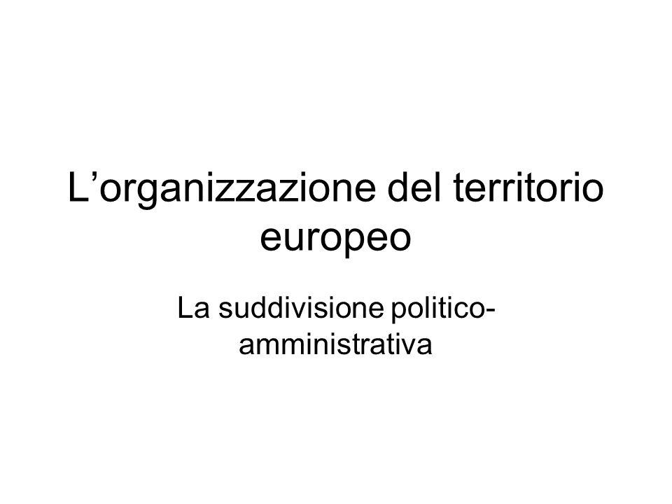L'organizzazione del territorio europeo