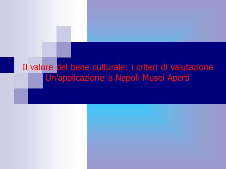 Il valore del bene culturale: i criteri di valutazione