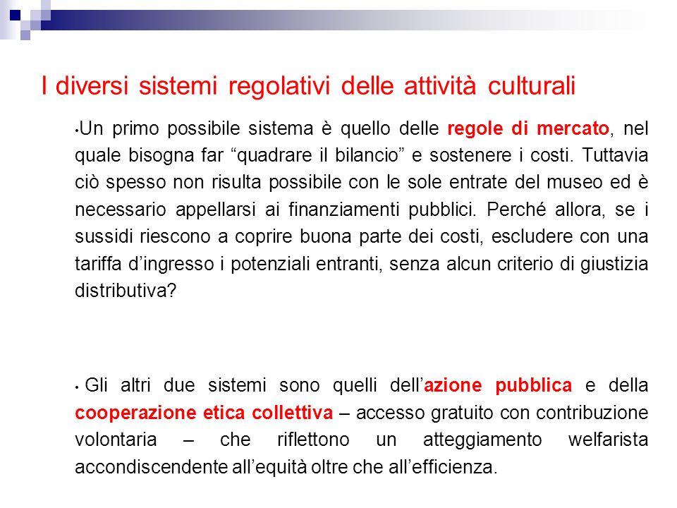 I diversi sistemi regolativi delle attività culturali